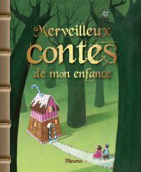 Merveilleux contes de mon enfance