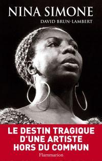 Nina Simone, une vie | Brun-Lambert, David. Auteur