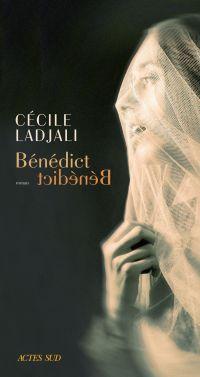 Bénédict | Ladjali, Cécile (1971-....). Auteur