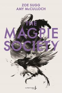 The Magpie Society #1 | Sugg, Zoe. Auteur