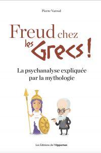 Freud chez les Grecs ! - La...