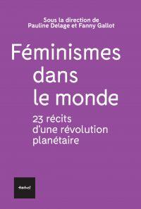 Féminismes dans le monde | Delage, Pauline. Directeur de publication