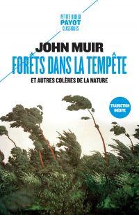 Forêts dans la tempête | Muir, John. Auteur