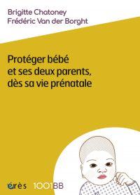 1001 bb 164 - Protéger bébé...