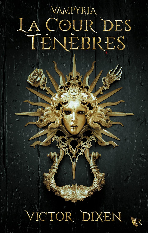 """Afficher """"Vampyria, livre 1 : La Cour des Ténèbres"""""""