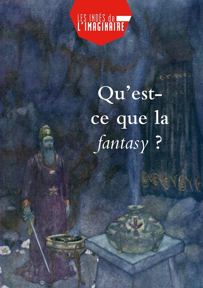 Qu'est-ce que la fantasy ?