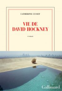 Vie de David Hockney | Cusset, Catherine. Auteur