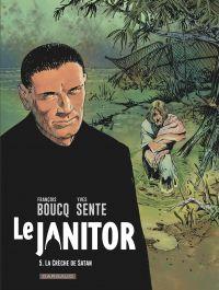 Le Janitor - Tome 5 - La cr...