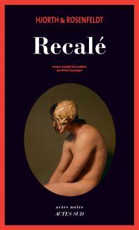 Recalé | Cassaigne, Rémi. Contributeur