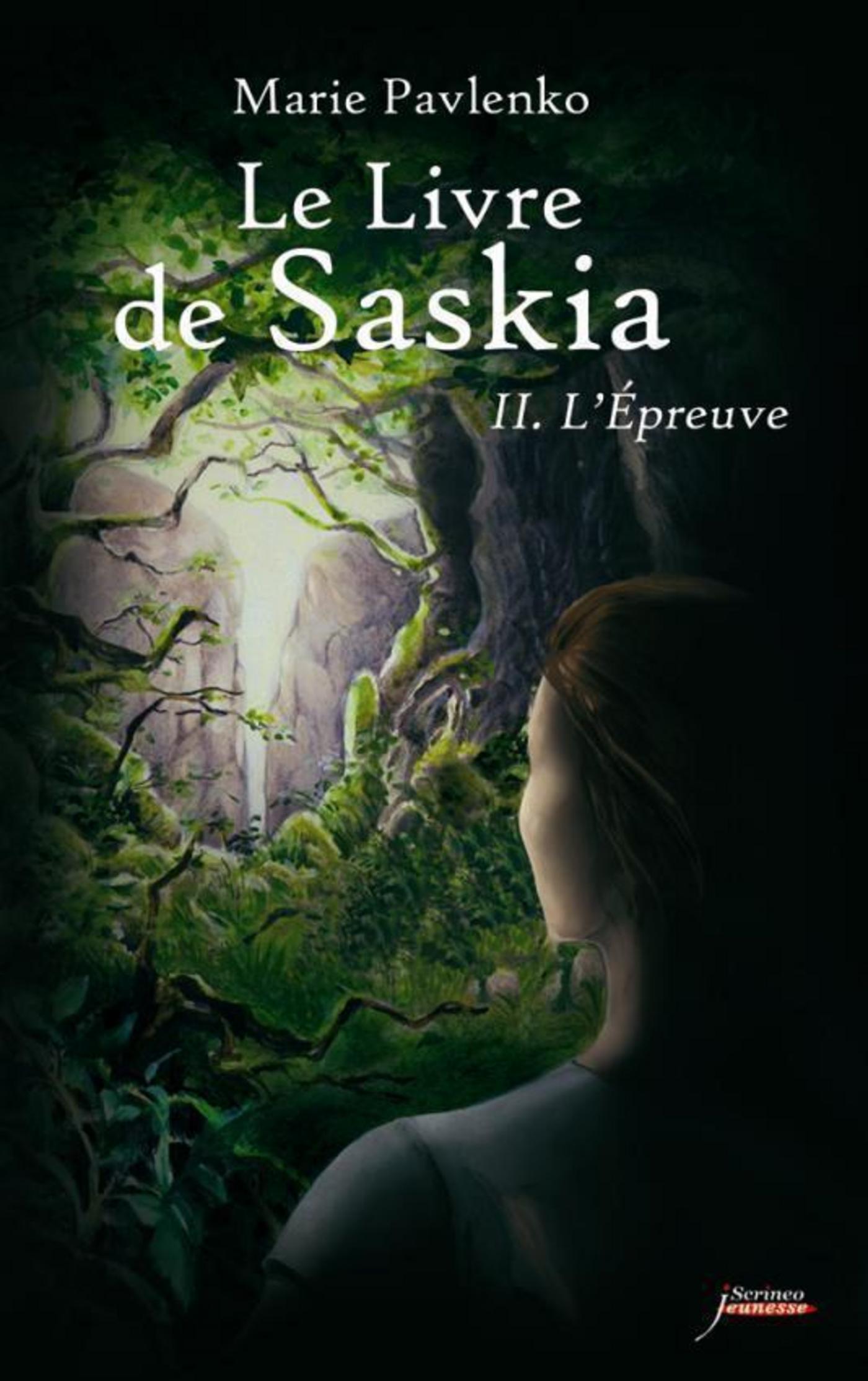Le livre de Saskia - tome 02 : L'épreuve | PAVLENKO, Marie