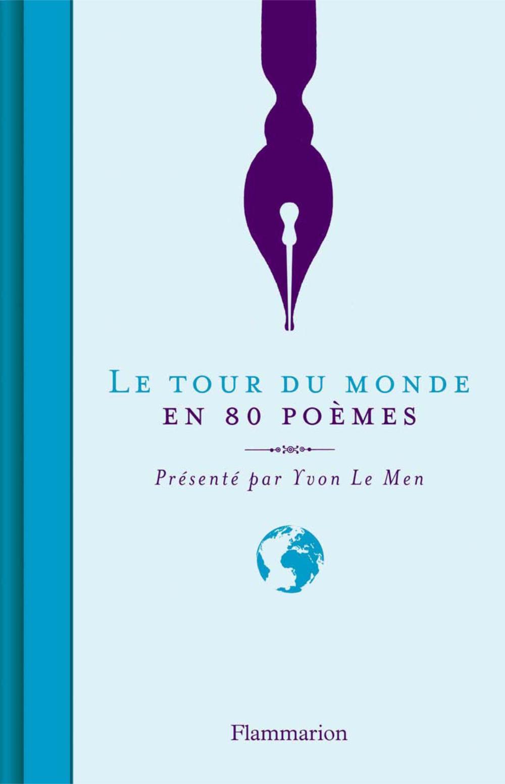 Le Tour du monde en 80 poèmes