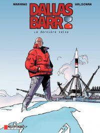 Dallas Barr. Volume 7, La dernière valse