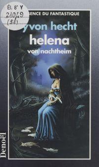 Helena von Nachtheim : un v...