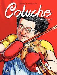 Coluche | François Dimberton, . Auteur
