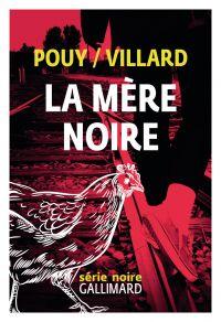 La mère noire | Villard, Marc. Auteur