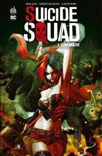 Suicide Squad - Tome 1 - Tê...