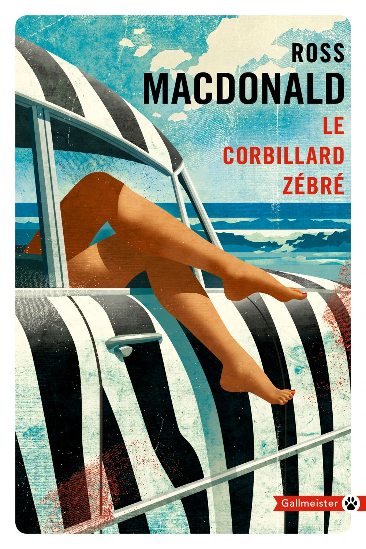 Le Corbillard zébré   Macdonald, Ross. Auteur