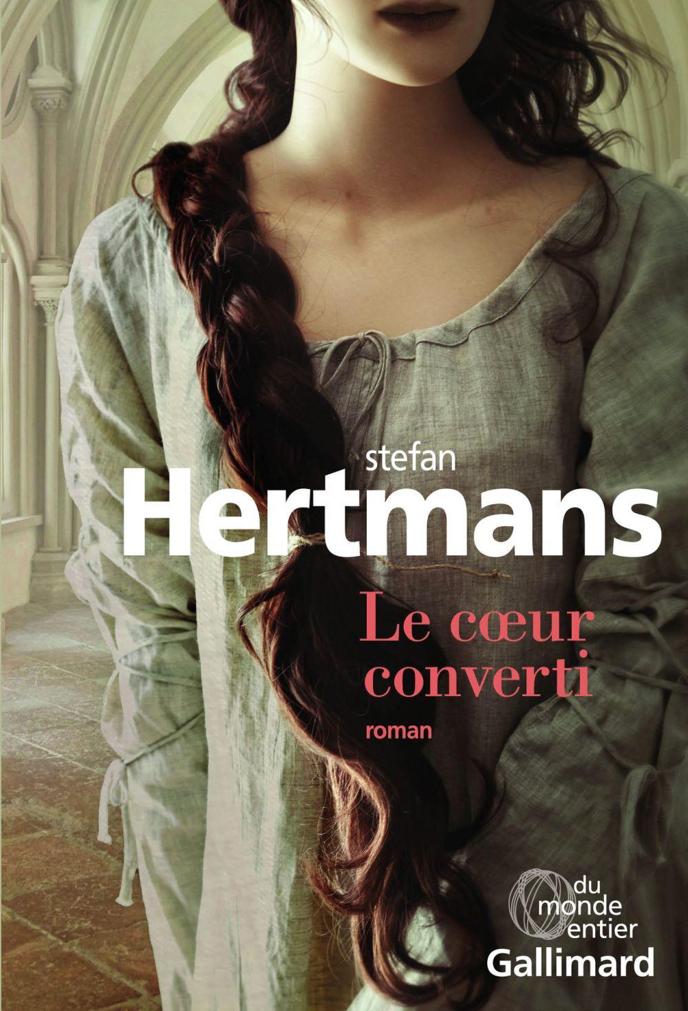 Le cœur converti | Hertmans, Stefan