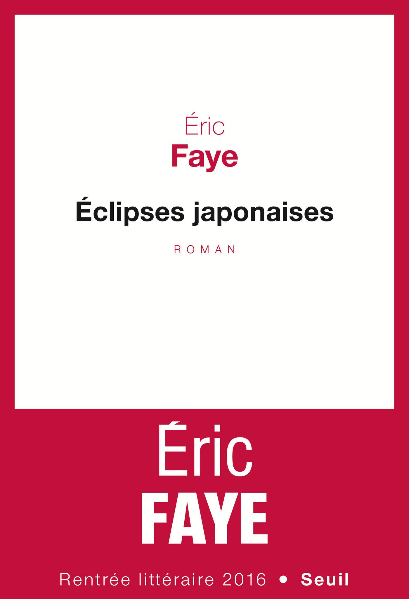 Eclipses japonaises | Faye, Eric