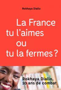 La France tu l'aimes ou tu ...