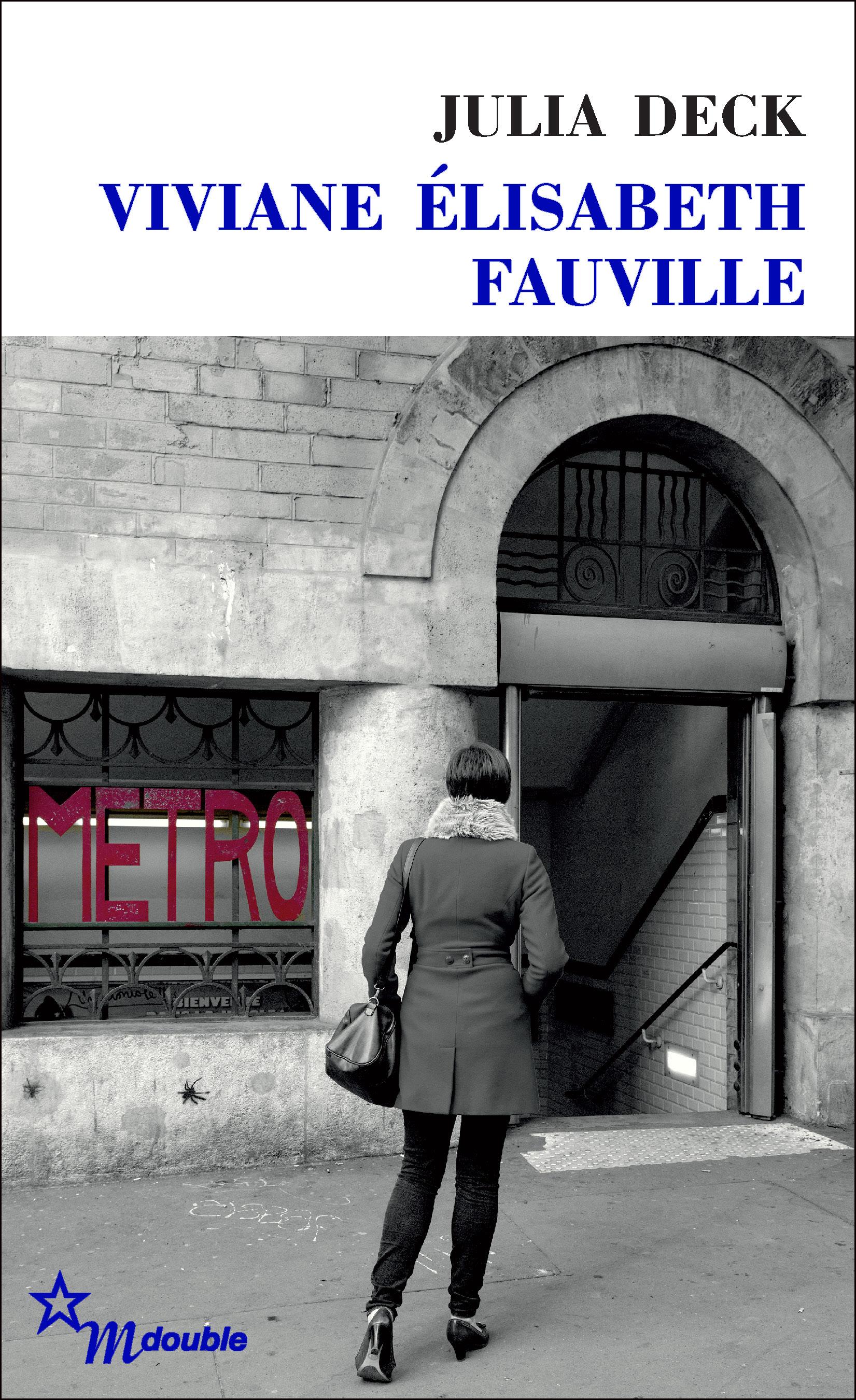 Viviane Élisabeth Fauville | Deck, Julia