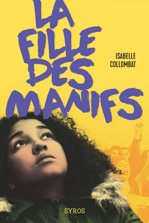 La fille des manifs | Collombat, Isabelle. Auteur
