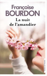 La Nuit de l'Amandier NE | Bourdon, Françoise