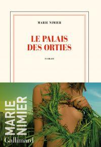 Le Palais des Orties | Nimier, Marie. Auteur