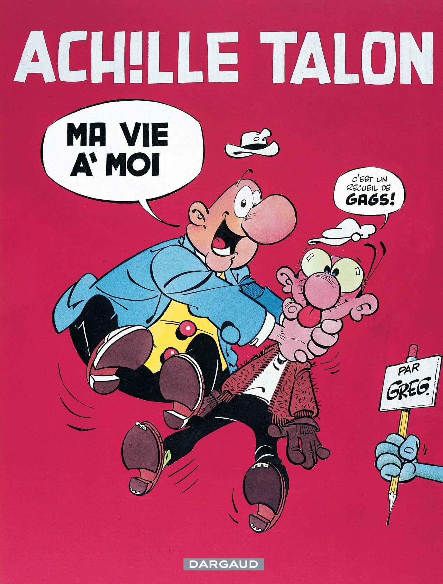 Achille Talon - Tome 21 - Ma vie à moi