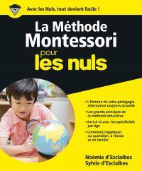 La Méthode Montessori pour les Nuls, grand format | ESCLAIBES, Noémie d'. Auteur