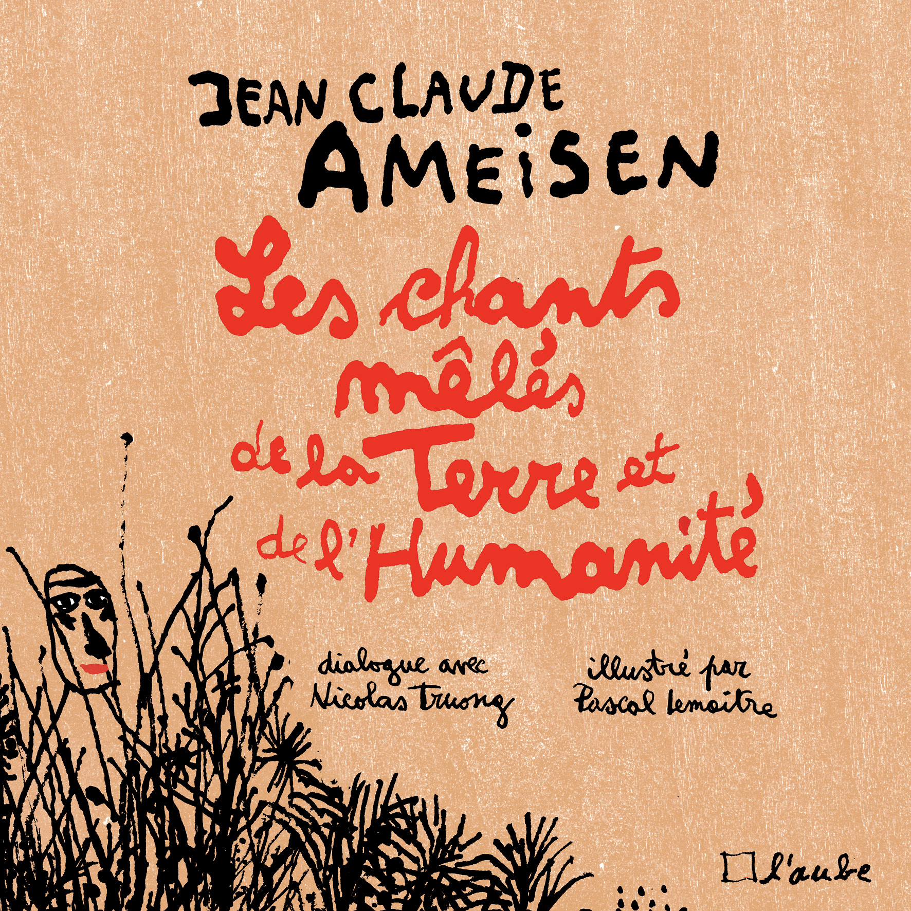 LES CHANTS MELES DE LA TERRE ET DE L'HUMANITE