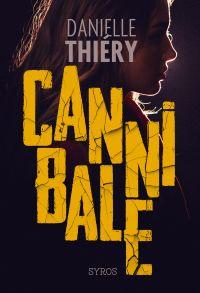 Cannibale | Thiéry, Danielle. Auteur