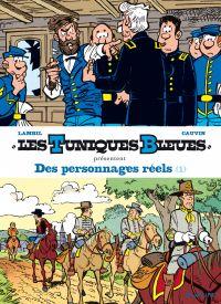 Image de couverture (Les Tuniques Bleues présentent - Tome 3 - Des personnages réels 1/2)