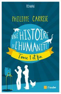 Une histoire de l'humanité,...