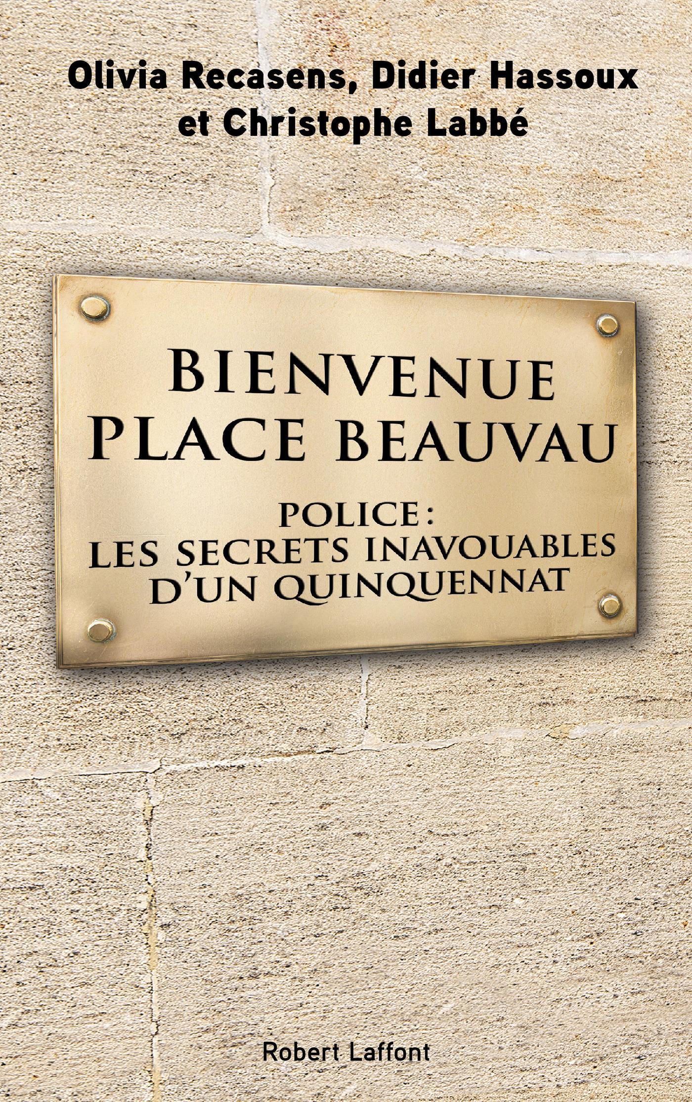 Bienvenue Place Beauvau | HASSOUX, Didier