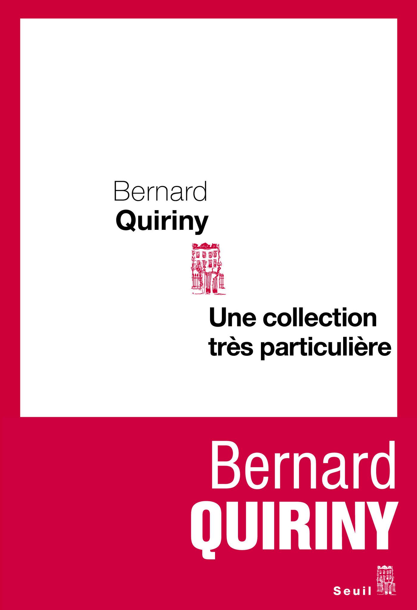 Une collection très particulière | Quiriny, Bernard