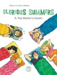 Glorious Summers 5. The War...