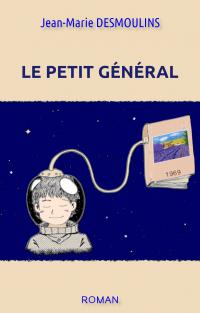 LE PETIT GENERAL