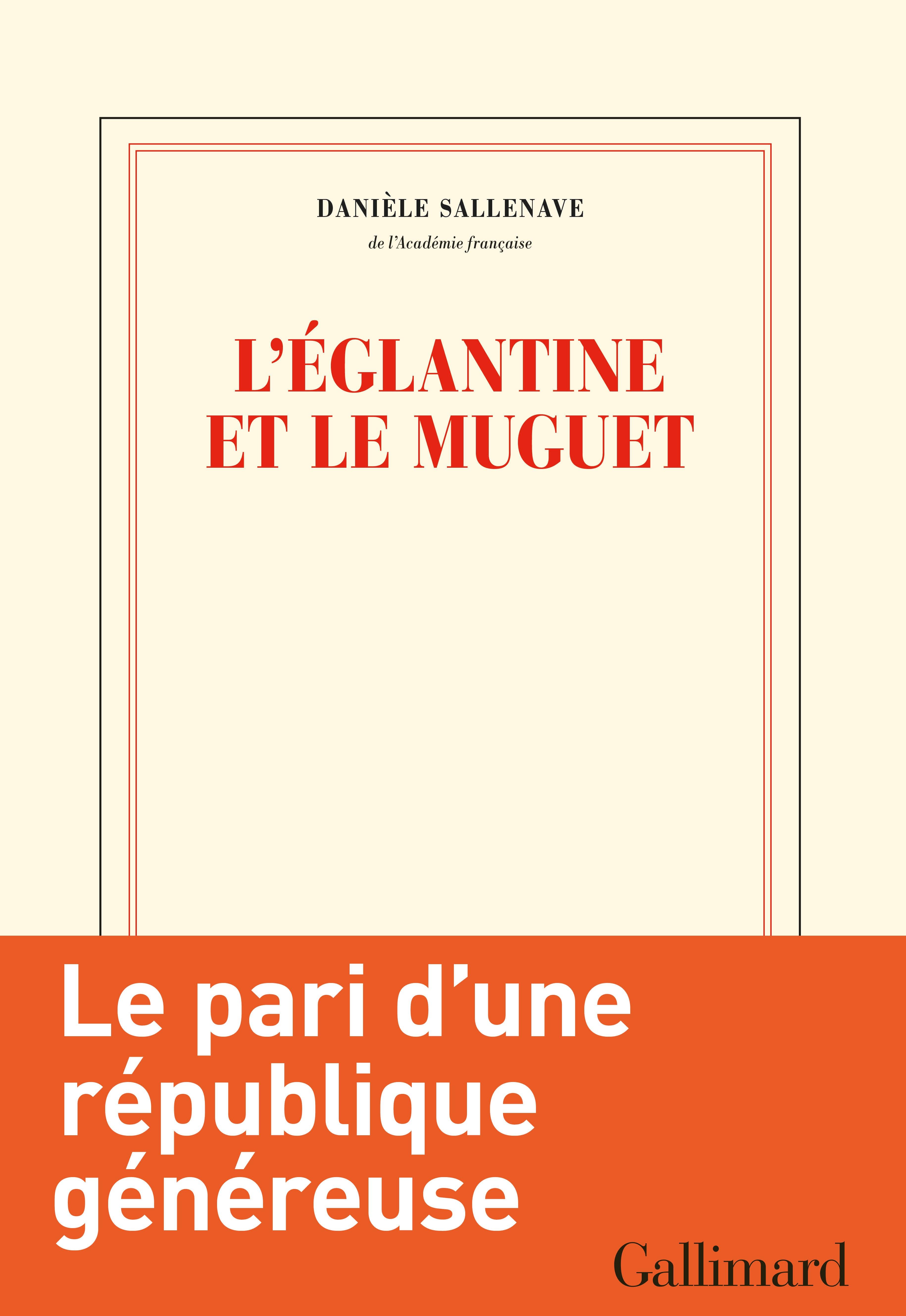 L'églantine et le muguet | Sallenave, Danièle