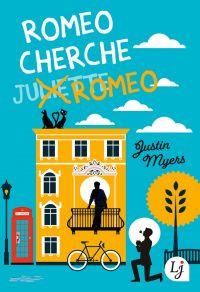 Romeo cherche Romeo | Myers, Justin. Auteur