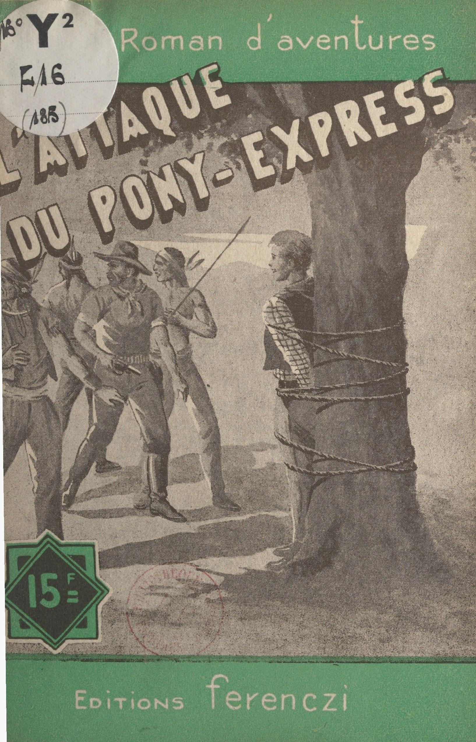 L'attaque du Pony-Express