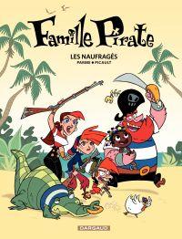 Famille Pirate - Tome 1 - L...