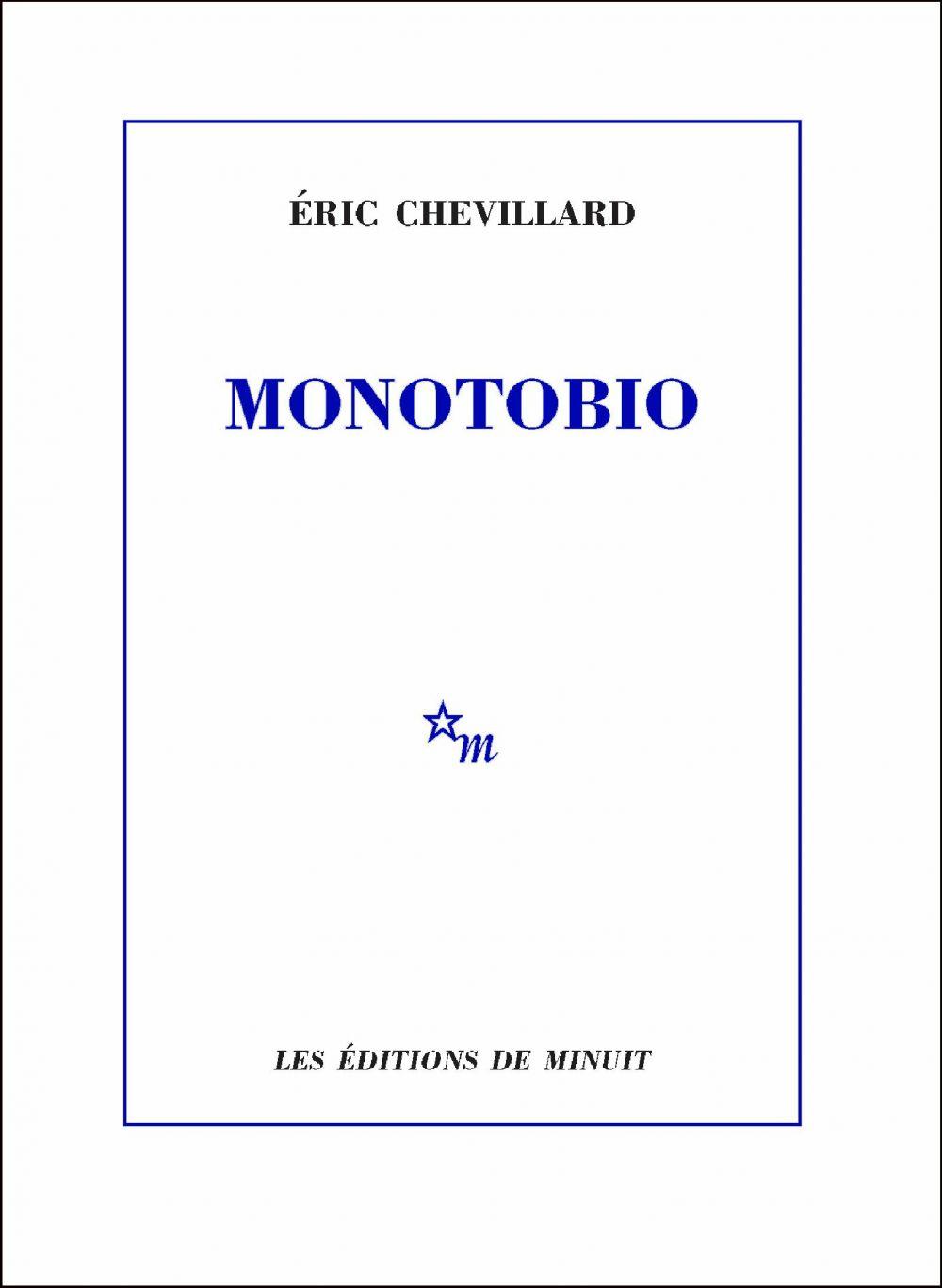 Monotobio | Chevillard, Éric. Auteur