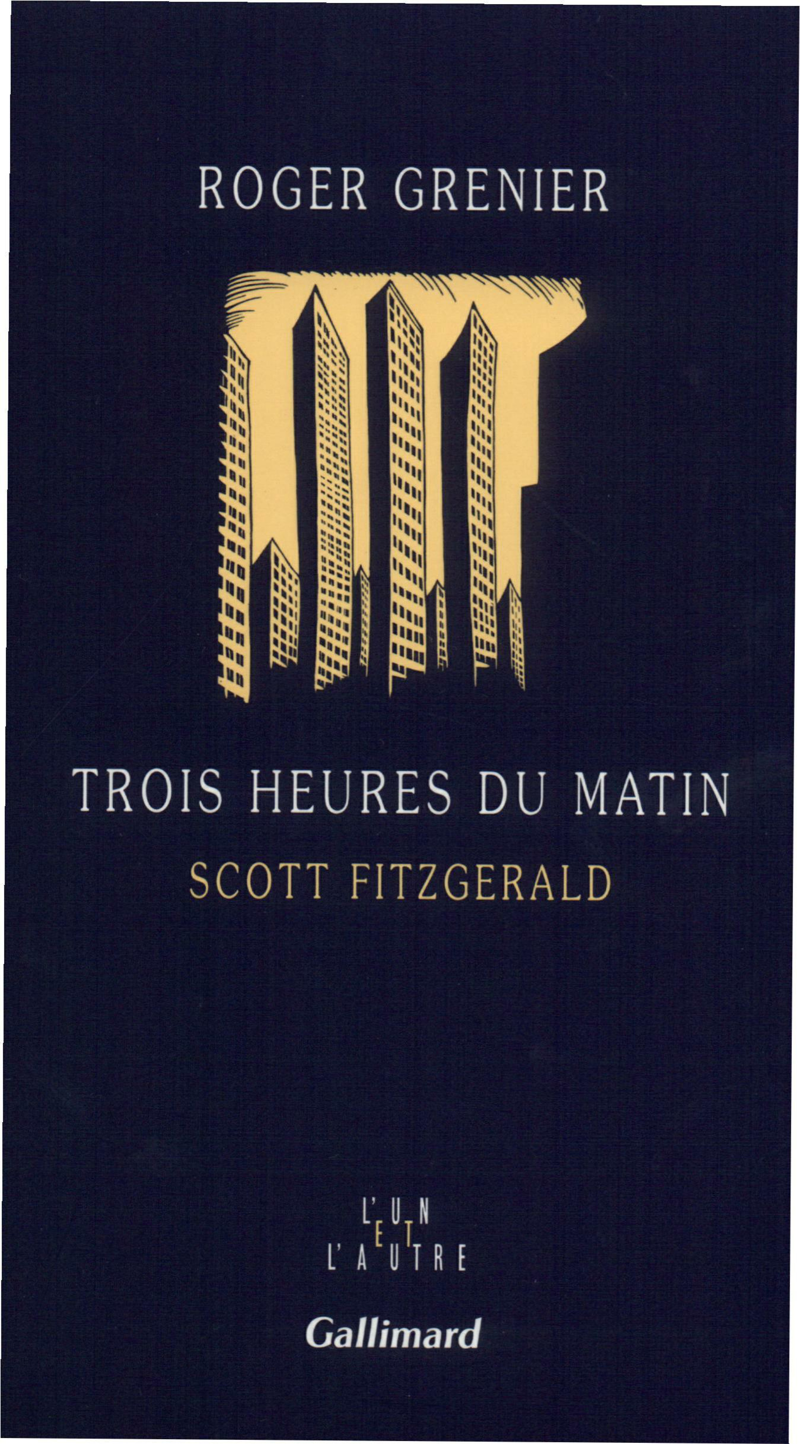 Trois heures du matin. Scott Fitzgerald