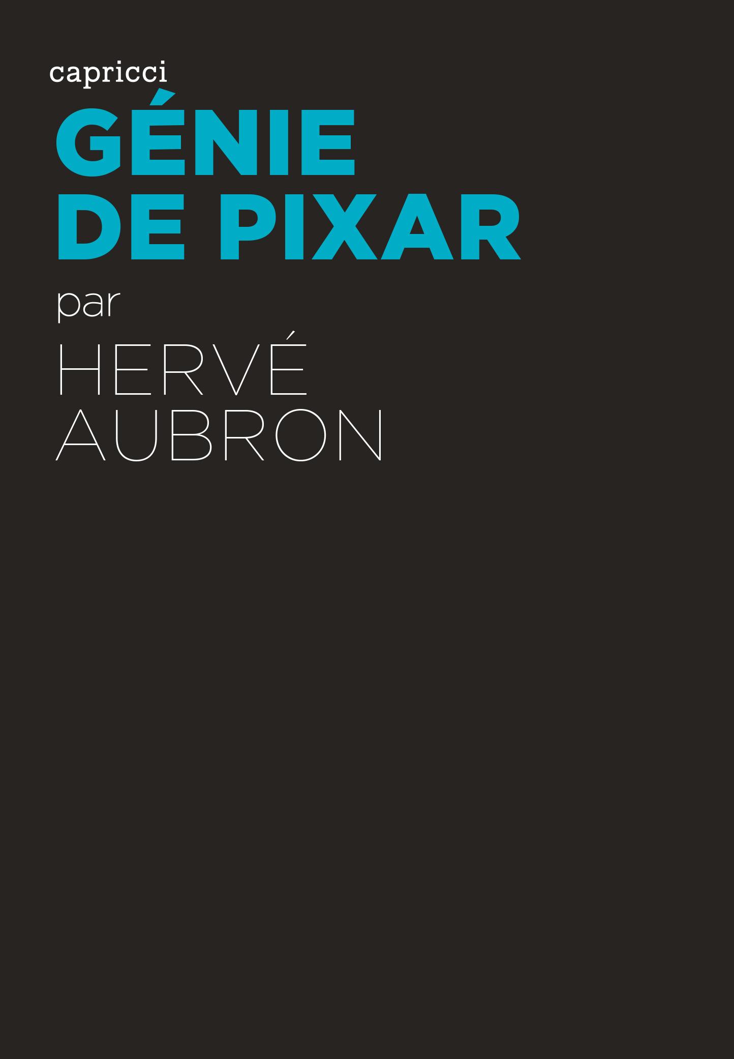 Génie de Pixar - édition augmentée