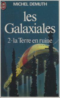 Les Galaxiales (2) : La Ter...