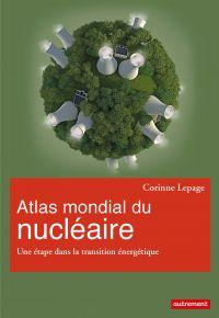 Cover image (Atlas mondial du nucléaire. Une étape dans la transition énergétique)