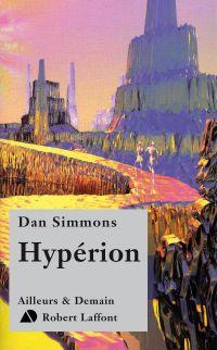 Hypérion | SIMMONS, Dan. Auteur