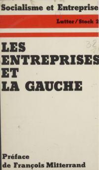 Les Entreprises et la Gauche
