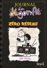 Journal d'un dégonflé. Volume 10, Zéro réseau